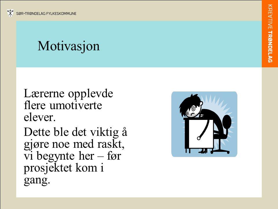 Motivasjon Lærerne opplevde flere umotiverte elever.