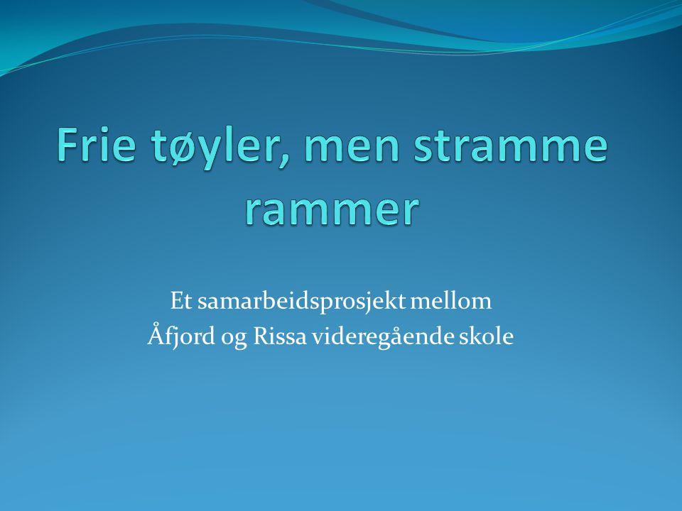 Et samarbeidsprosjekt mellom Åfjord og Rissa videregående skole