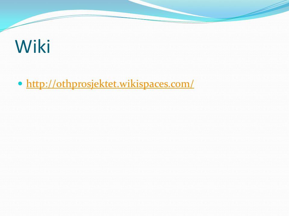 Wiki http://othprosjektet.wikispaces.com/