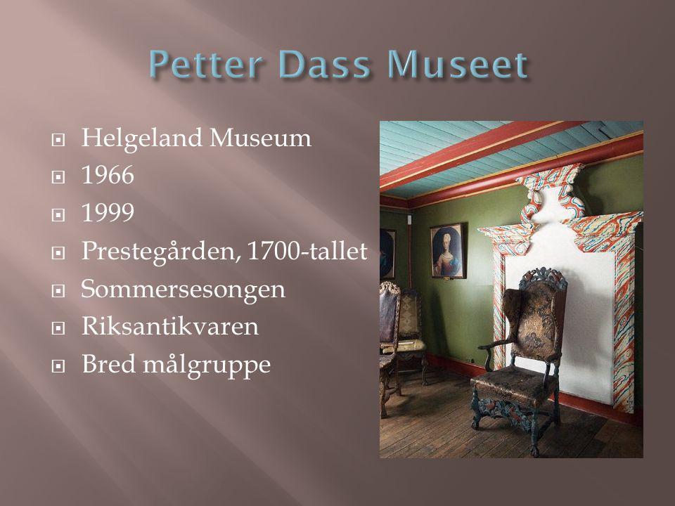 Helgeland Museum  1966  1999  Prestegården, 1700-tallet  Sommersesongen  Riksantikvaren  Bred målgruppe