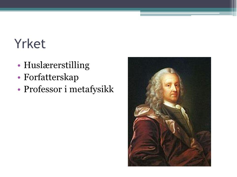 Yrket Huslærerstilling Forfatterskap Professor i metafysikk