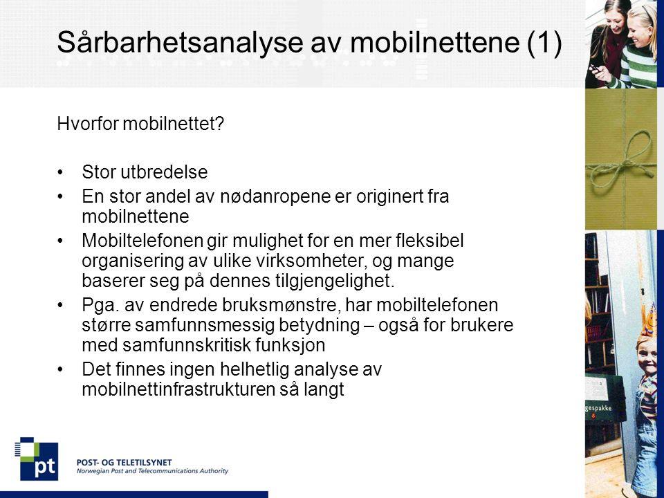 Sårbarhetsanalyse av mobilnettene (1) Hvorfor mobilnettet.