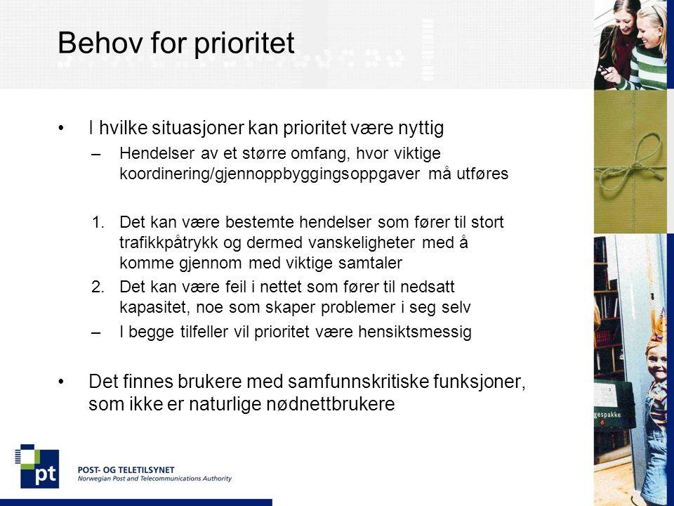 Berøringspunkter med Nødnettet Skal utvalgte brukere i Nødnettet ha prioritet i GSM-nettet.