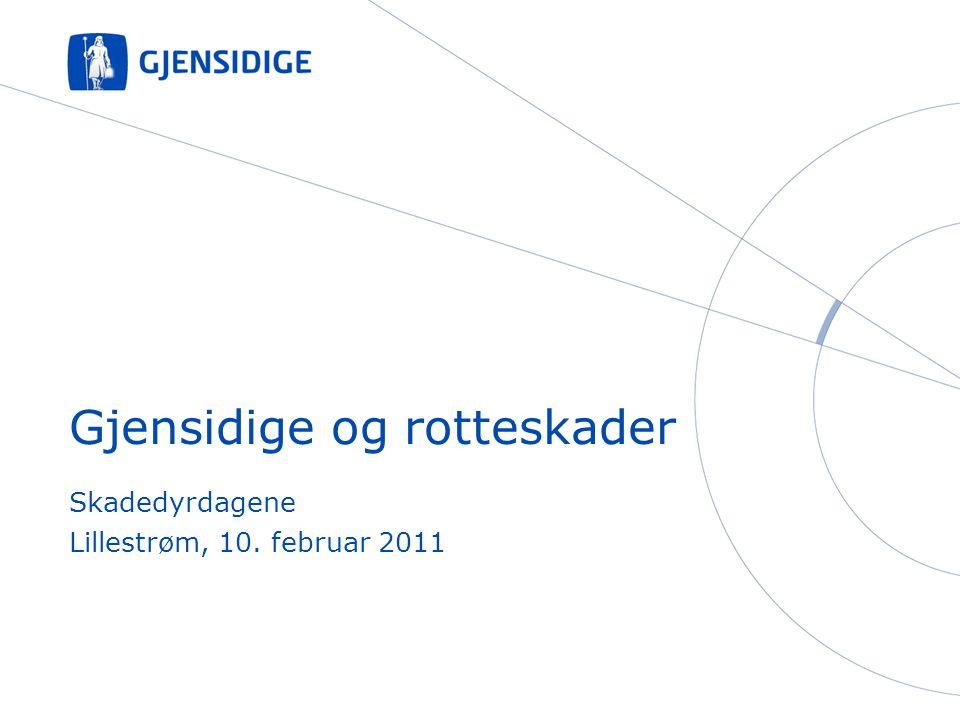 Skadedyrdagene Lillestrøm, 10. februar 2011 Gjensidige og rotteskader