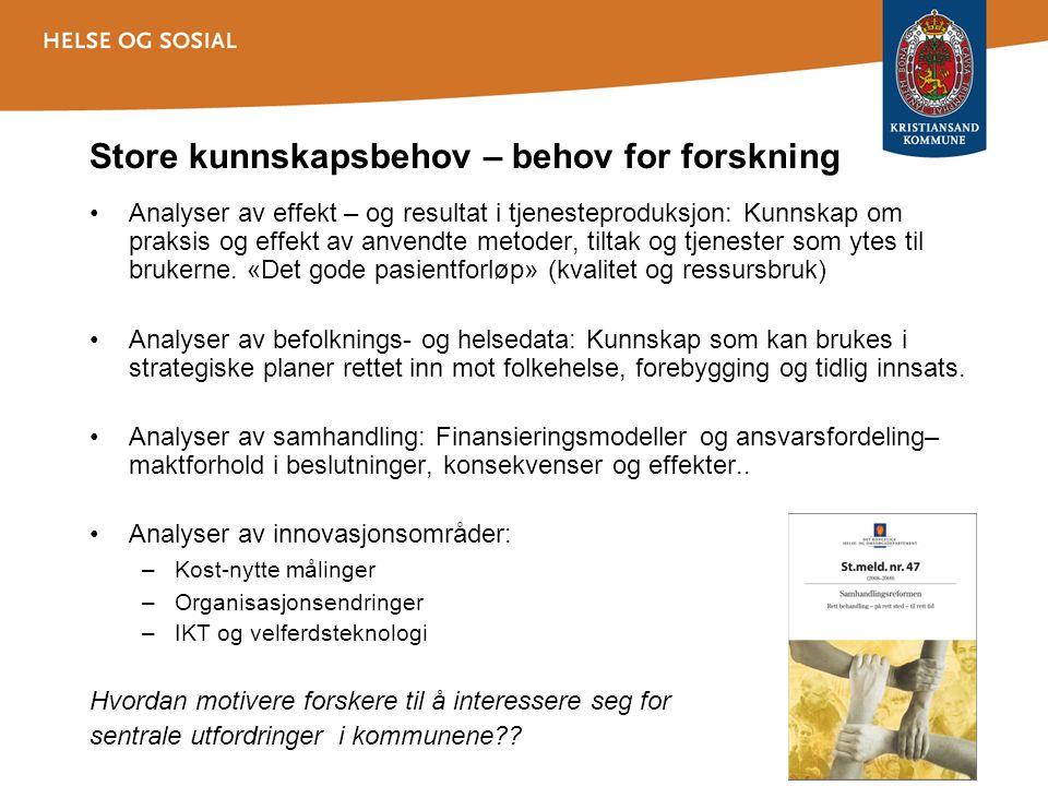 Regionalt samarbeid og regionale fortrinn Sykehuset, SSHFUniversitetet i Agder Kristiansand, Knutepunkt Sørlandet Praxis-sør Kompetansesenter for praksisforskning og kunnskapsutvikling