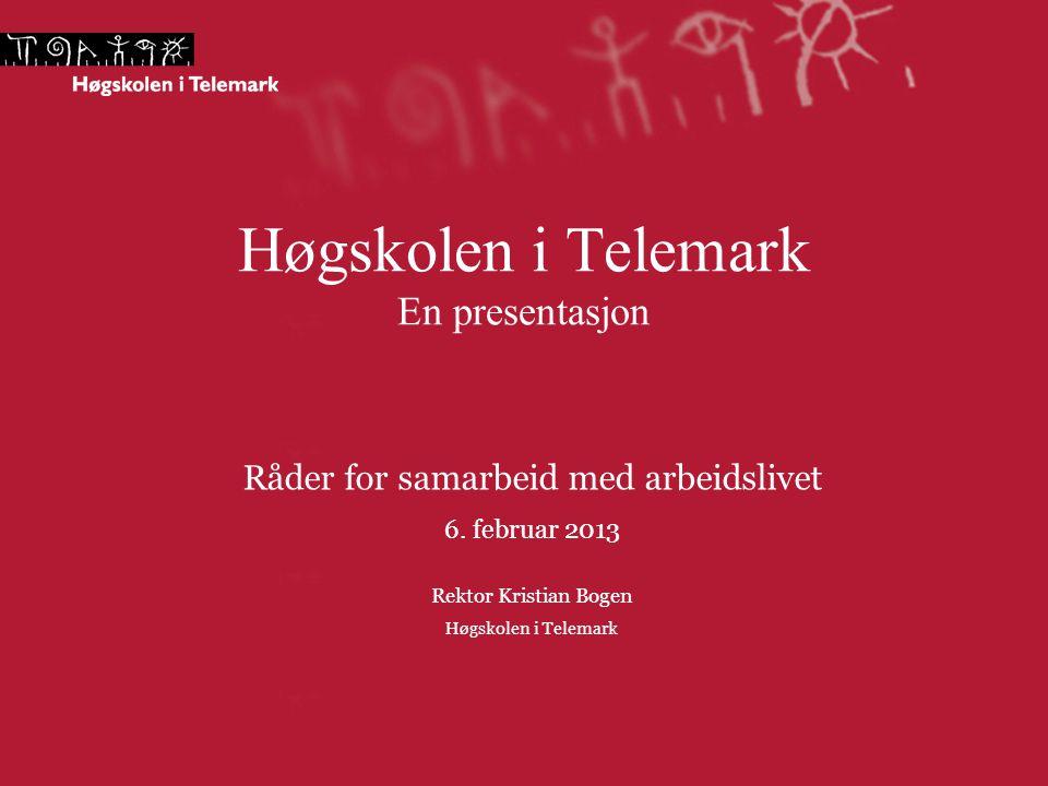 Høgskolen i Telemark En presentasjon Råder for samarbeid med arbeidslivet 6.