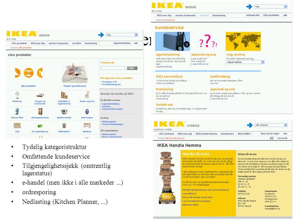 Forhandler-idealet ? Tydelig kategoristruktur Omfattende kundeservice Tilgjengelighetssjekk (omtrentlig lagerstatus) e-handel (men ikke i alle markede
