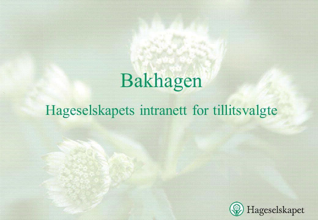 Bakhagen Hageselskapets intranett for tillitsvalgte