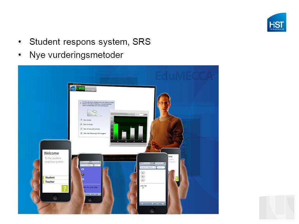 Student respons system, SRS Nye vurderingsmetoder