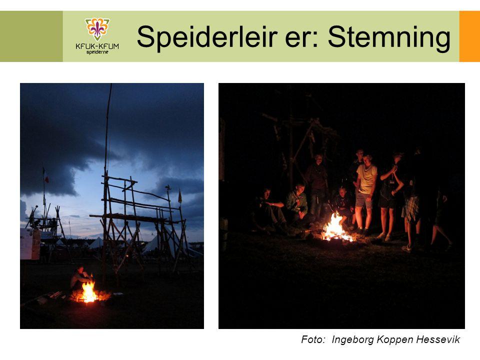 Speiderleir er: Stemning Foto: Ingeborg Koppen Hessevik