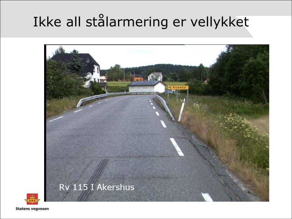Ikke all stålarmering er vellykket Rv 115 I Akershus