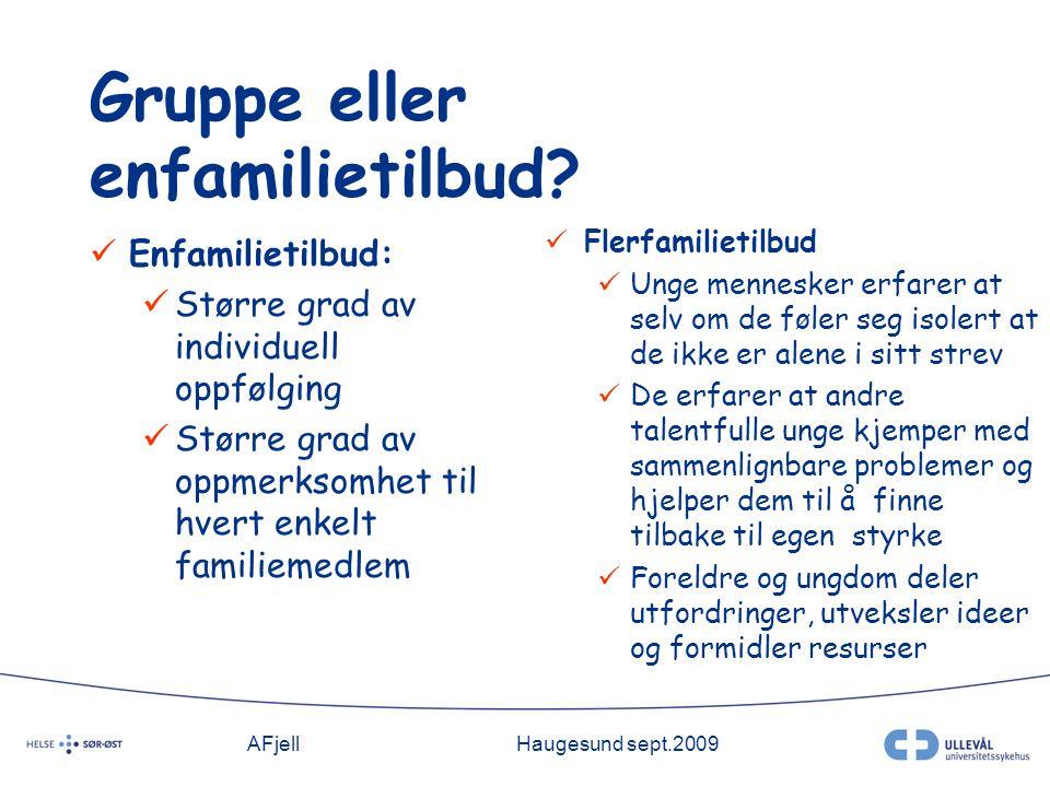 AFjellHaugesund sept.2009 Gruppe eller enfamilietilbud.