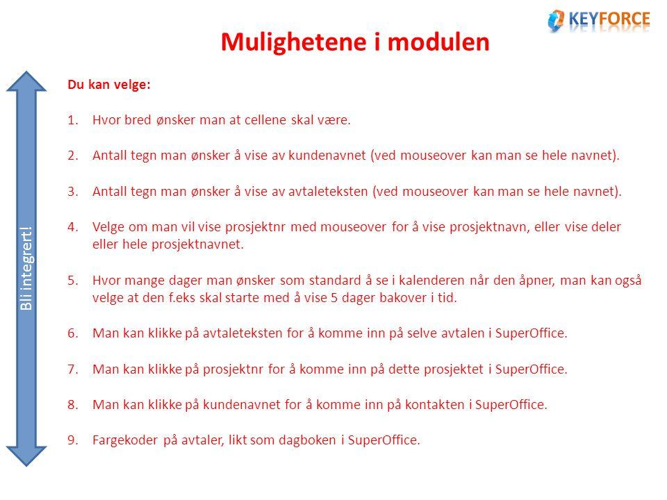 Mulighetene i modulen Bli integrert.10.