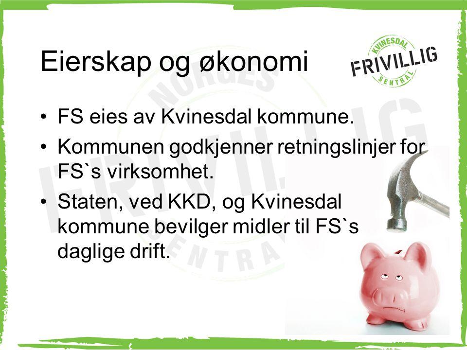 Eierskap og økonomi FS eies av Kvinesdal kommune. Kommunen godkjenner retningslinjer for FS`s virksomhet. Staten, ved KKD, og Kvinesdal kommune bevilg