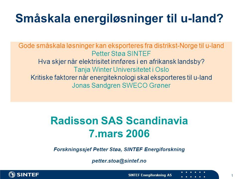 SINTEF Energiforskning AS 1 Småskala energiløsninger til u-land.