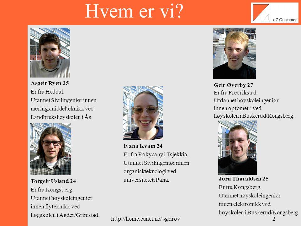 http://home.eunet.no/~geirov1 Velkommen til DV2-2000