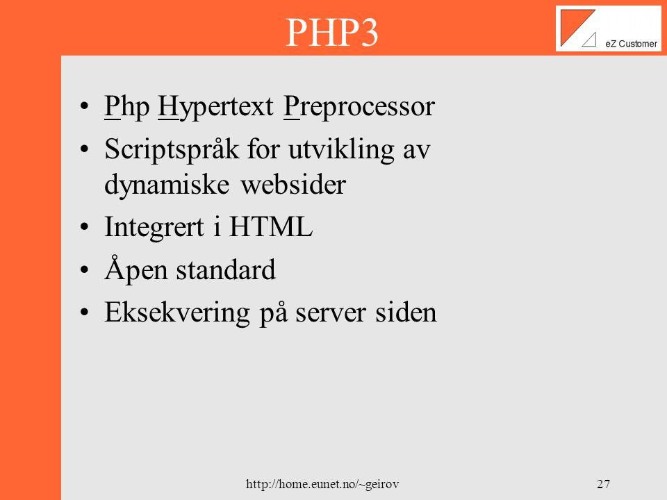 http://home.eunet.no/~geirov26 Hvorfor MySQL ? Hastighet Enkel å bruke Kostnad