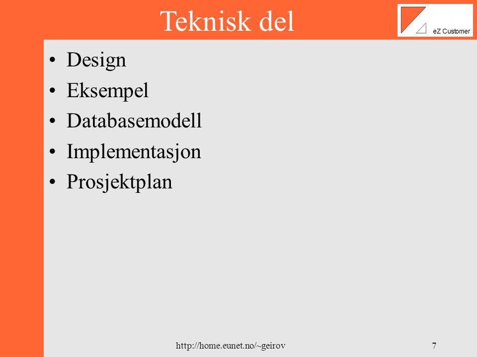 http://home.eunet.no/~geirov6 Prosjekt íde