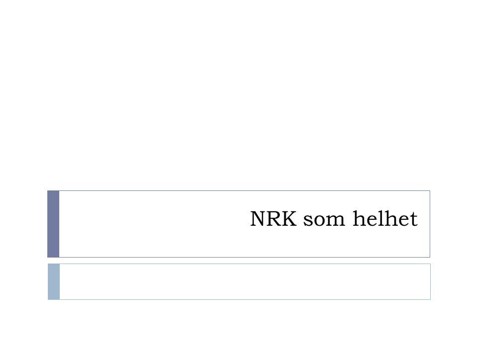 NRK som helhet