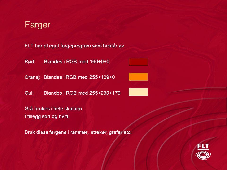 Farger FLT har et eget fargeprogram som består av Rød: Blandes i RGB med 166+0+0 Oransj: Blandes i RGB med 255+129+0 Gul: Blandes i RGB med 255+230+17
