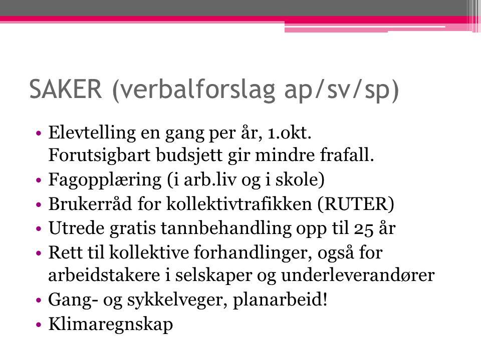 SAKER (verbalforslag ap/sv/sp) Elevtelling en gang per år, 1.okt.
