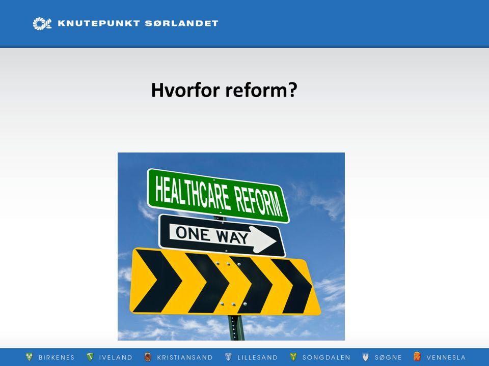 Hvorfor reform?
