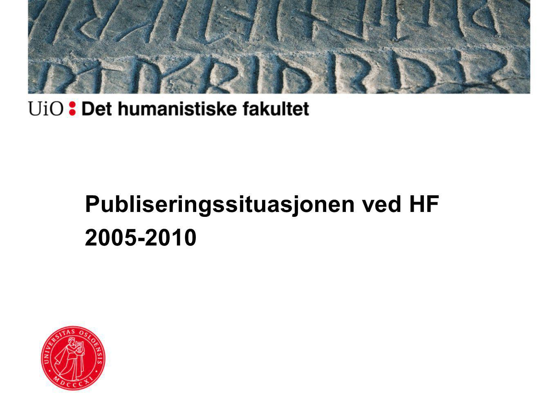 Publiseringssituasjonen ved HF 2005-2010