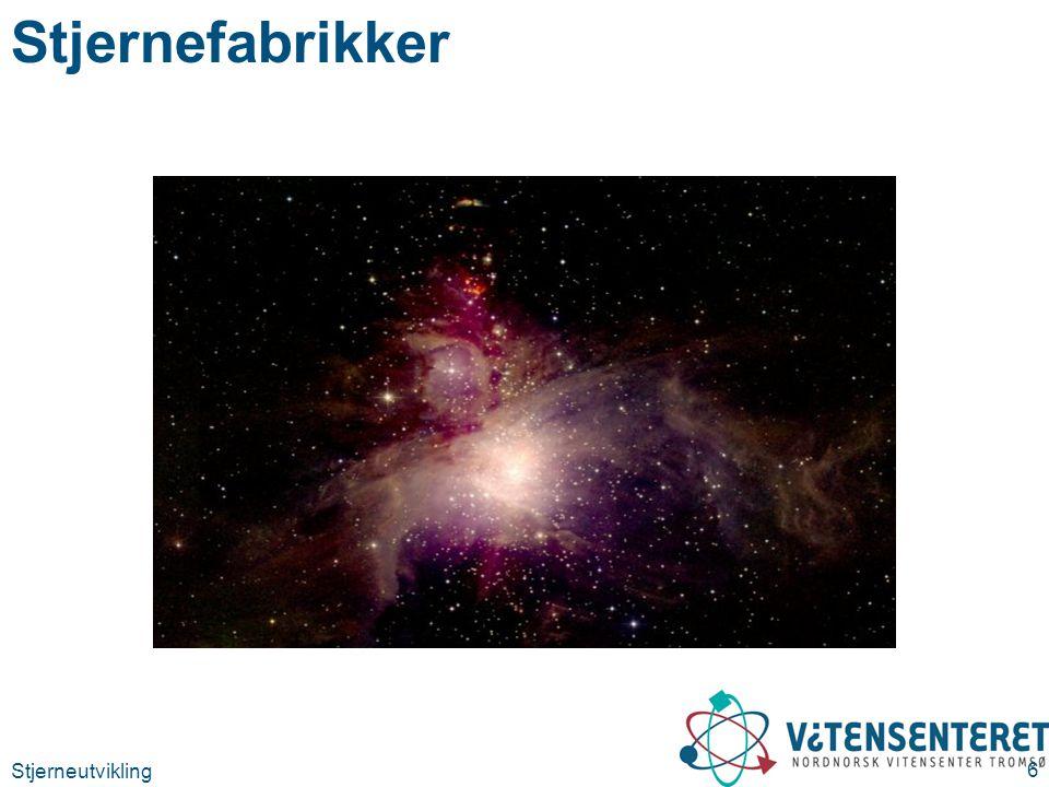 Stjerneutvikling 17 Livet som hovedseriestjerne Masse M  Overflate temperatur K Spektral klasse Lystyrke L  Levetid 1 000 000 år 2535 000O80 0003 1530 000B10 00015 311 000A60500 1,57 000F53 000 16 000G110 000 0,755 000K0,515 000 0,504 000M0,03200 000