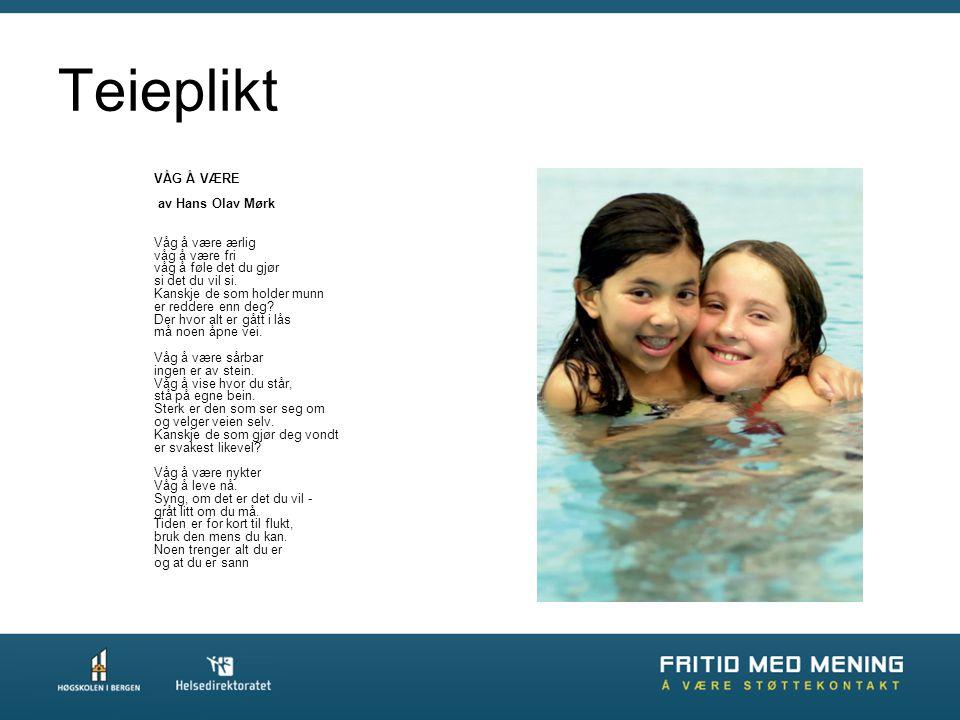 Teieplikt VÅG Å VÆRE av Hans Olav Mørk Våg å være ærlig våg å være fri våg å føle det du gjør si det du vil si.