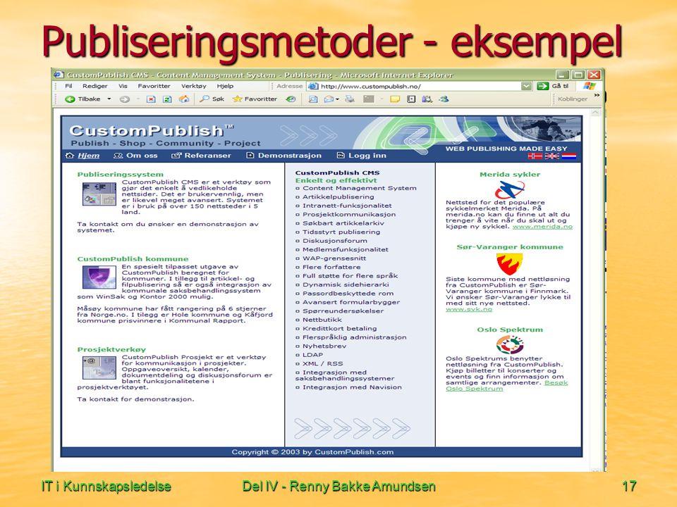 IT i KunnskapsledelseDel IV - Renny Bakke Amundsen17 Publiseringsmetoder - eksempel