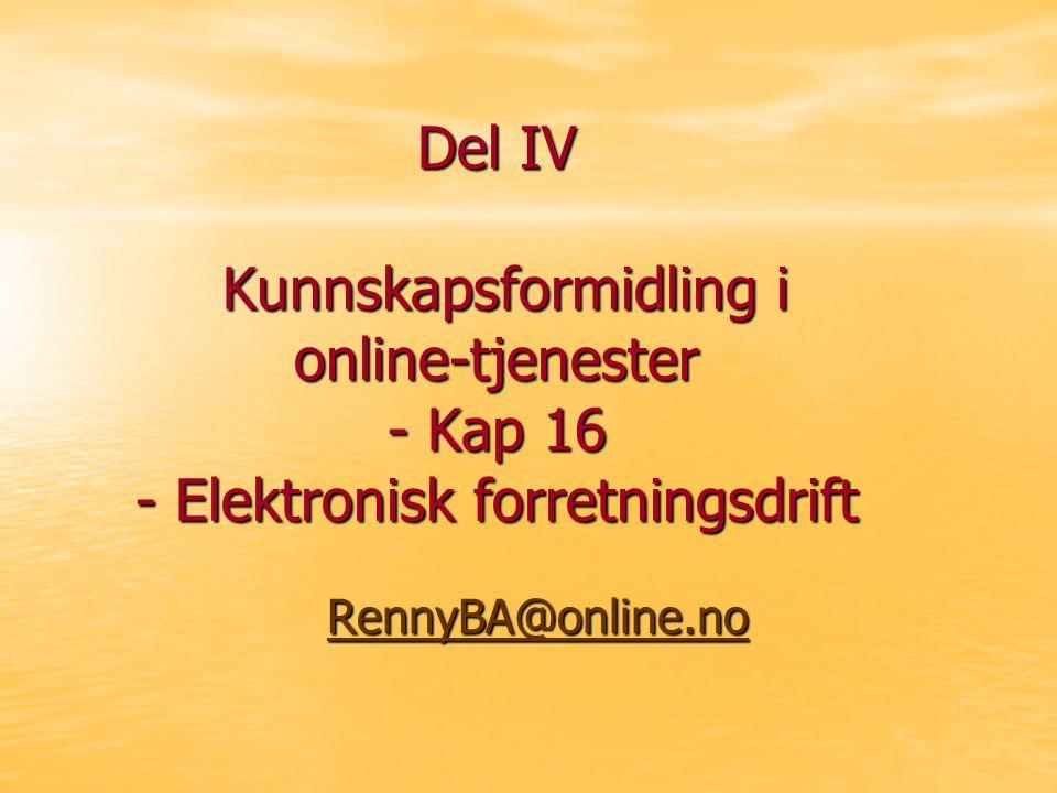 IT i KunnskapsledelseDel IV - Renny Bakke Amundsen23 Virtuell undervisning - begrepsavklaring eLæring -> Interaktiv opplæring med respons via program eller nettveileder Nettbasert utdanning -> Lærer og studenten er atskilte i tid og rom og utnytter nettet i kommunikasjonsprosessen Nettskole -> Virtuell skole.