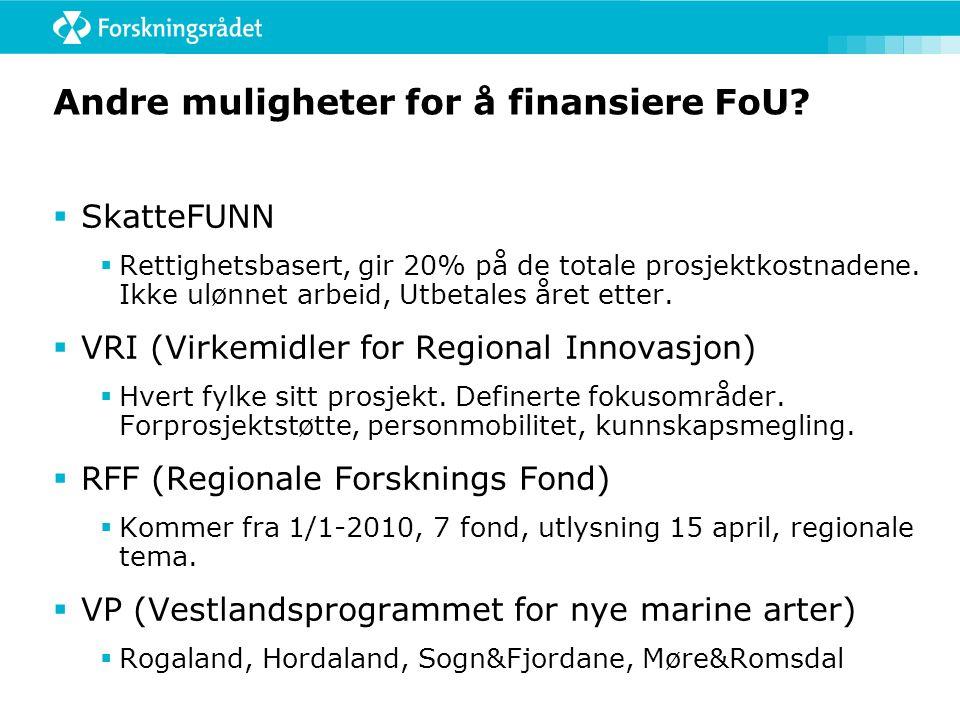 Andre muligheter for å finansiere FoU.