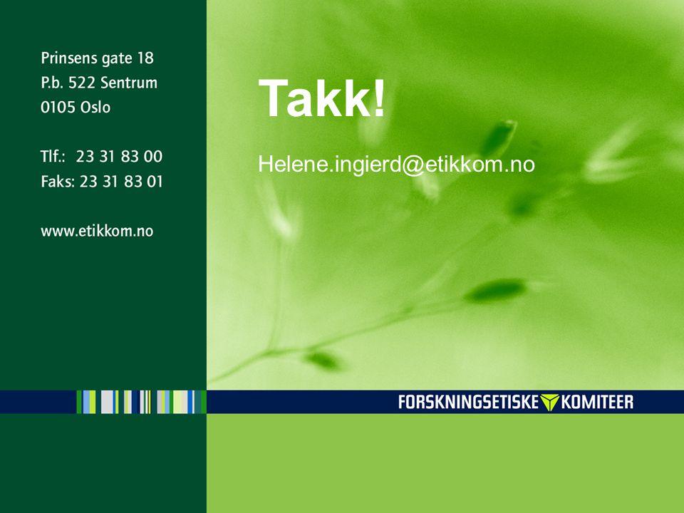 Takk! Helene.ingierd@etikkom.no