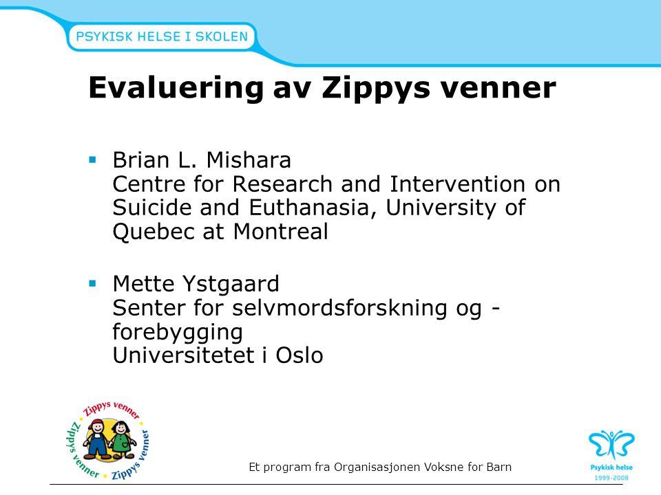 Evaluering av Zippys venner  Brian L.
