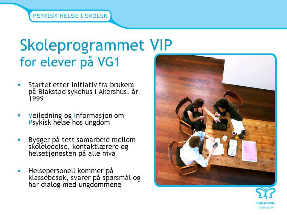 VIP-programmet Forebyggende arbeid rettet mot elever i 1.trinn på videregående skole for å hindre utvikling av psykiske lidelser