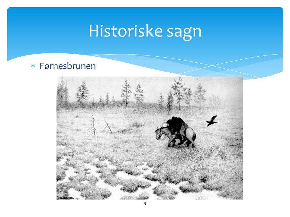  Førnesbrunen 8 Historiske sagn
