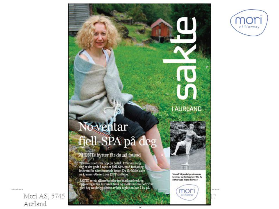 Mori AS, 5745 Aurland www.moriofnorw ay.com Presentasjon Mori AS - Aurland næringsnettverk 28.01.2010 Mori AS, 5745 Aurland www.moriofnorway.co m 1717Presentasjon Mori AS - Aurland næringsnettverk 28.01.2010 -------- -------------------------------------