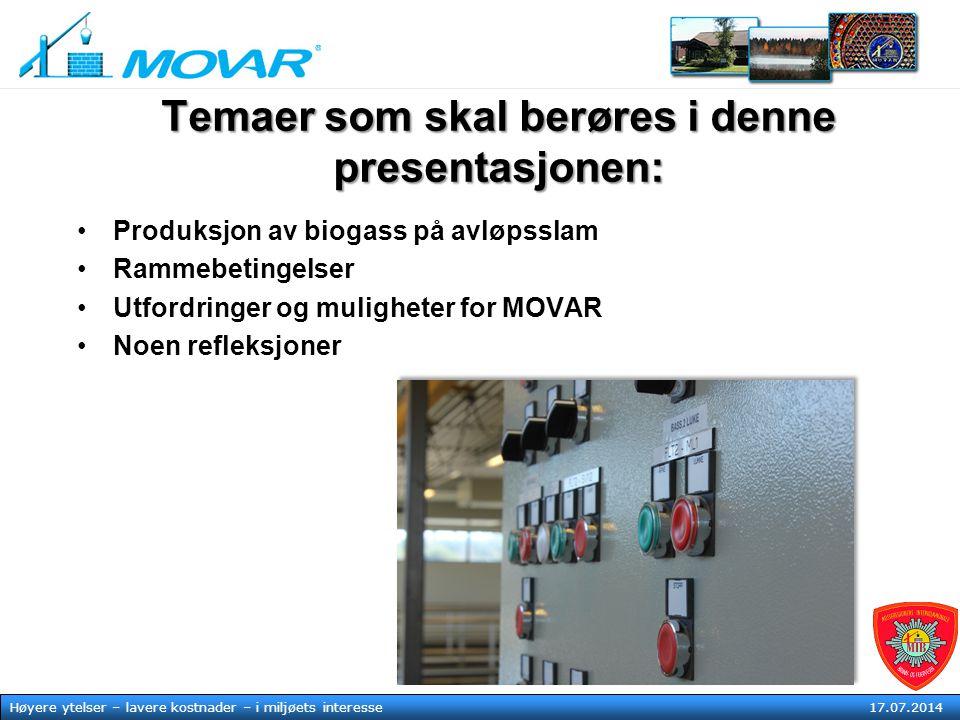 MOVAR IKS Høyere ytelser – lavere kostnader – i mljøets tjeneste17. juli 2014 Høyere ytelser – lavere kostnader – i miljøets interesse 17.07.2014 Tema