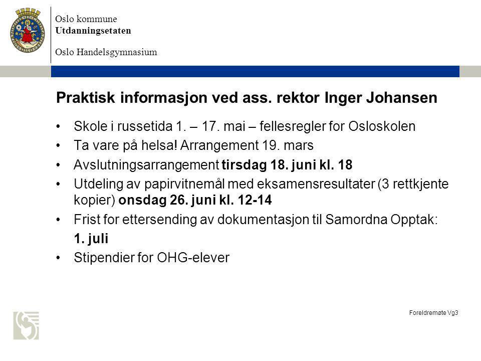 Oslo kommune Utdanningsetaten Oslo Handelsgymnasium Praktisk informasjon ved ass.