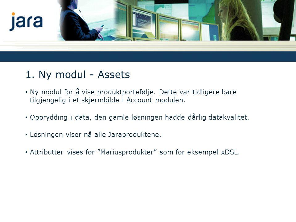 1.Ny modul - Assets Ny modul for å vise produktportefølje.