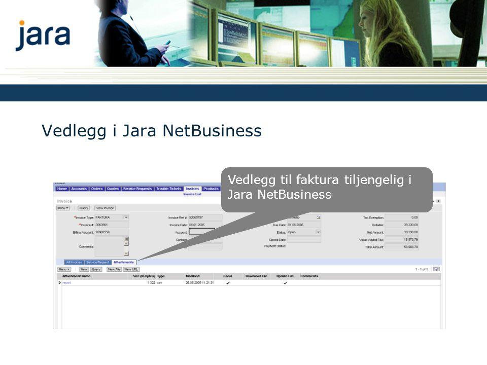 Vedlegg i Jara NetBusiness Vedlegg til faktura tiljengelig i Jara NetBusiness