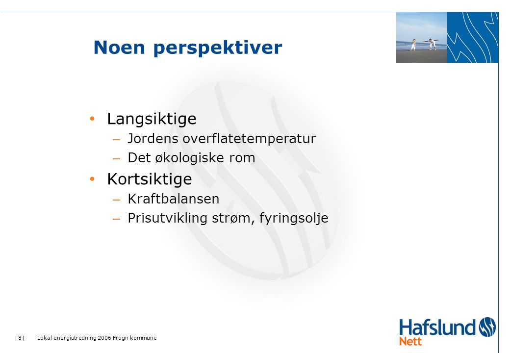  9  Lokal energiutredning 2006 Frogn kommune Jordens overflatetemperatur