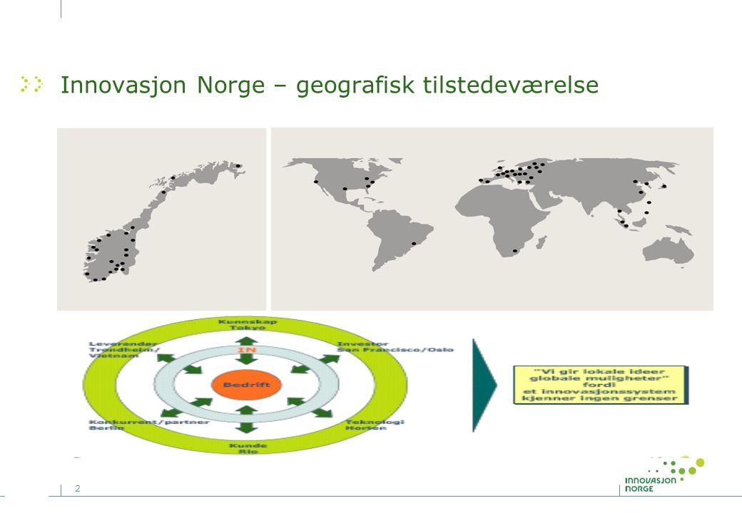 2 Innovasjon Norge – geografisk tilstedeværelse