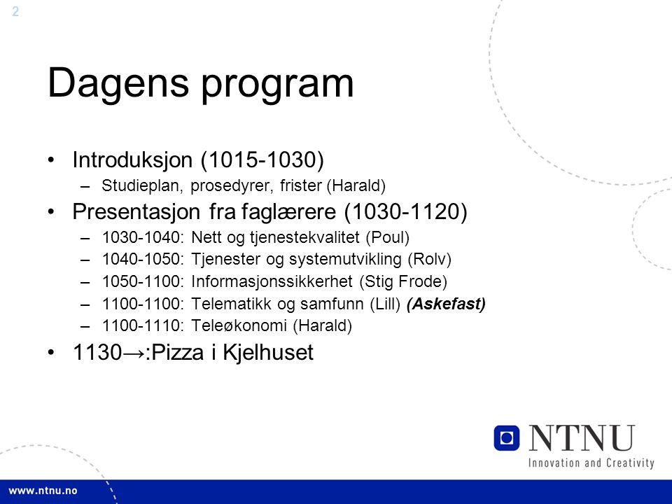 3 Forskning v/ institutt for Telematikk TØ TOS