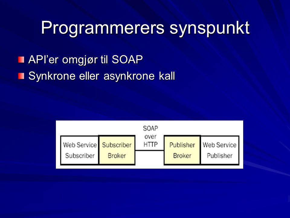 Programmerers synspunkt API'er omgjør til SOAP Synkrone eller asynkrone kall