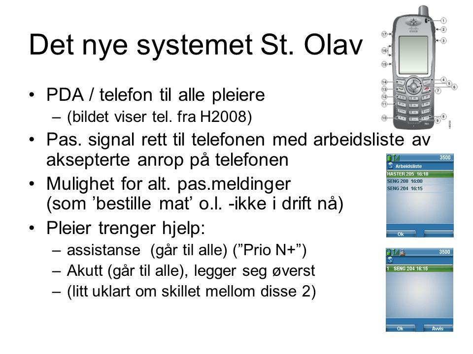 Det nye systemet St. Olav PDA / telefon til alle pleiere –(bildet viser tel.