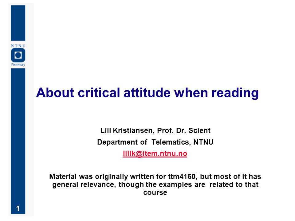 1 About critical attitude when reading Lill Kristiansen, Prof.