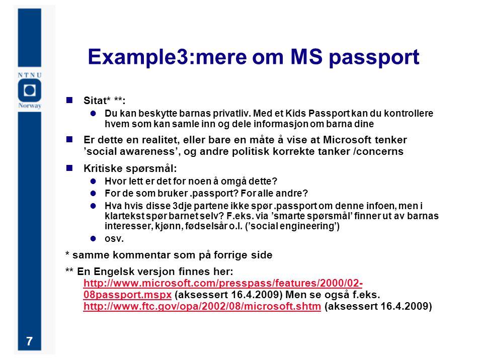 7 Example3:mere om MS passport Sitat* **: Du kan beskytte barnas privatliv. Med et Kids Passport kan du kontrollere hvem som kan samle inn og dele inf