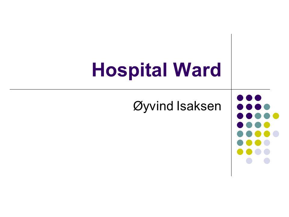 Hospital Ward Øyvind Isaksen