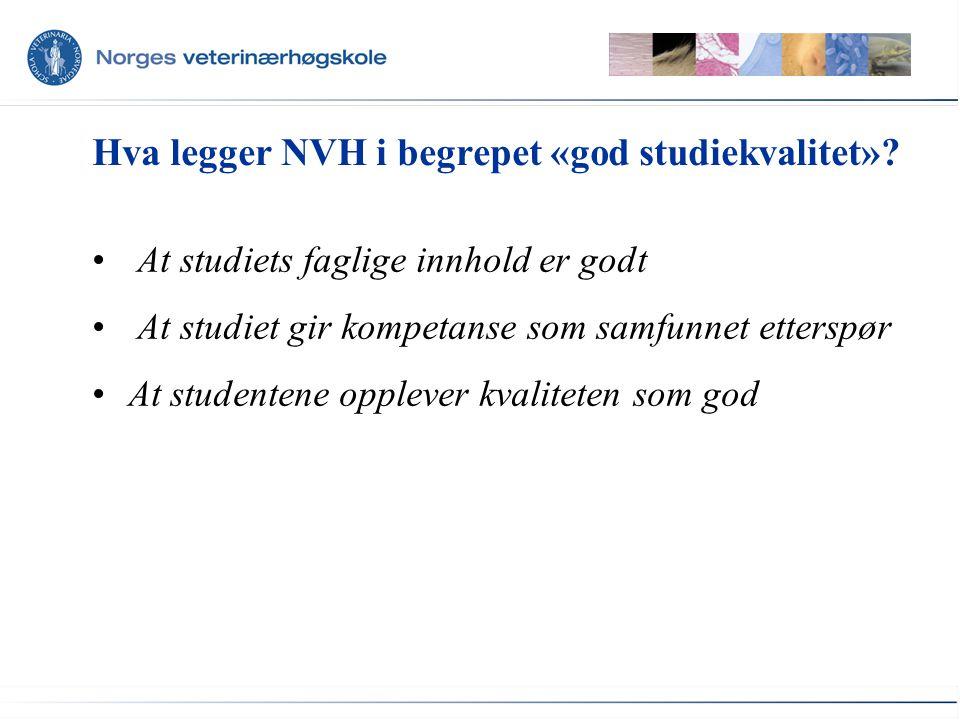 Hva legger NVH i begrepet «god studiekvalitet».